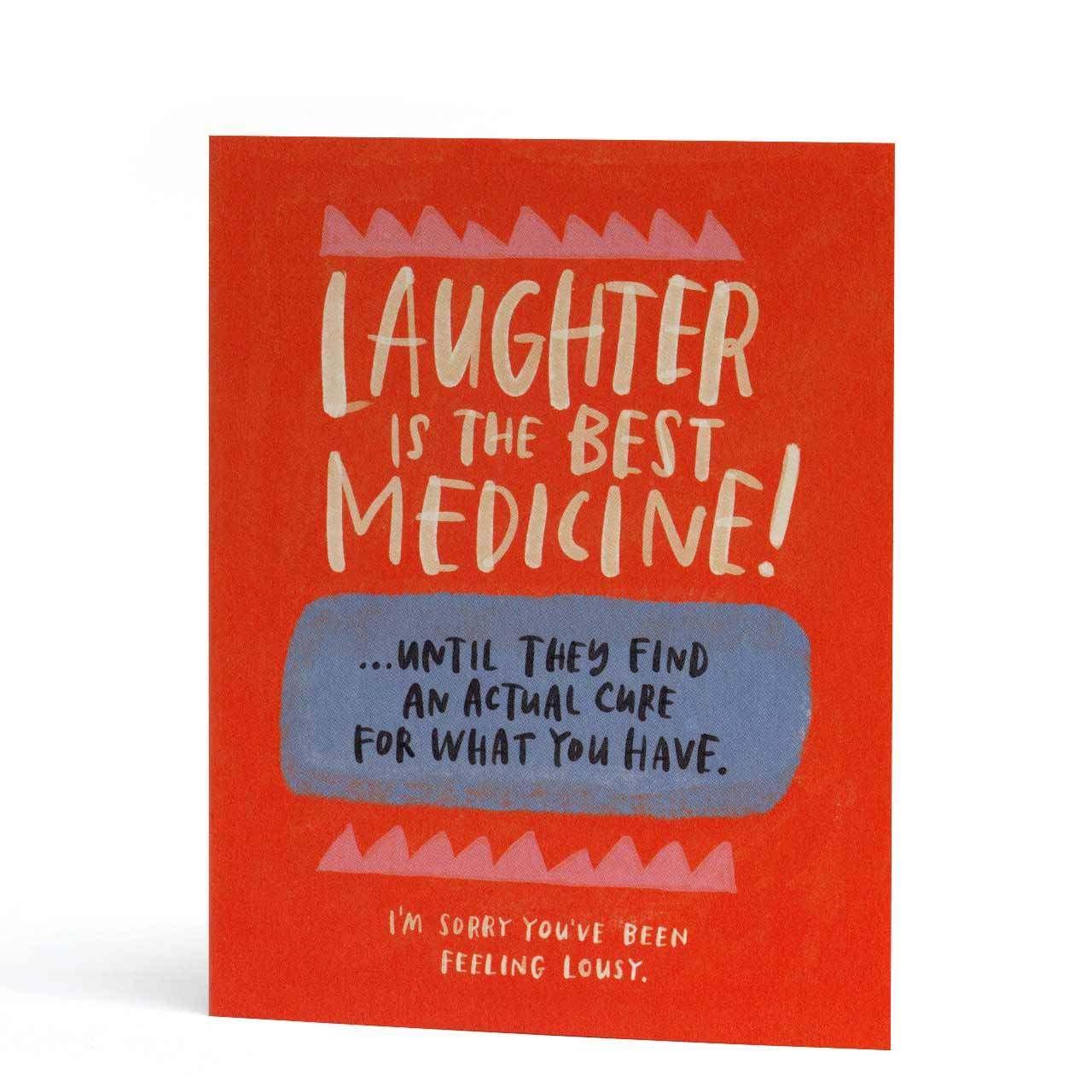 Laughter is the Best Medicine Empathy Greeting Card