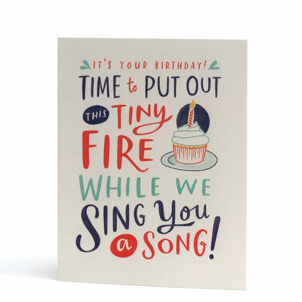 Put Out This Tiny Fire Birthday Greeting Card