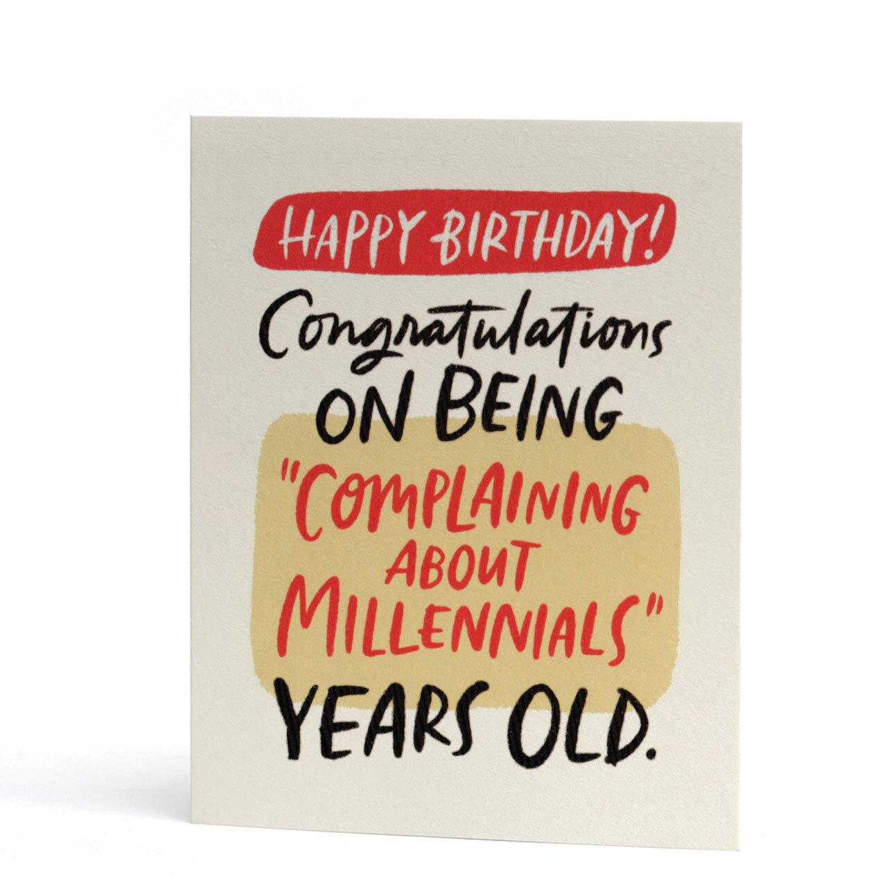 Complaining About Millennials Years Old Greeting Card