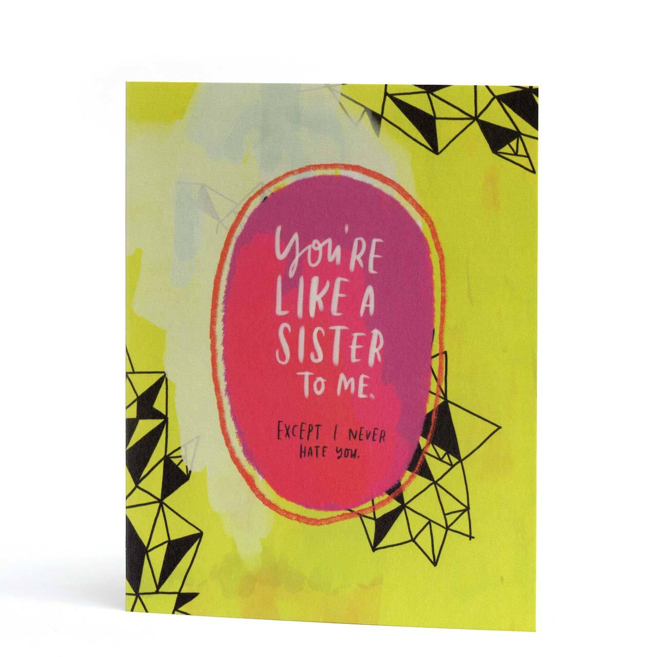 You're Like a Sister to Me Greeting Card