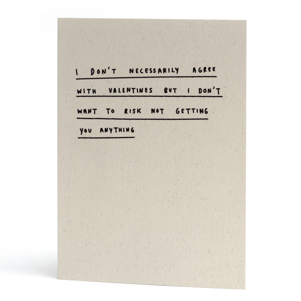 Don't Agree with Valentine's Greeting Card