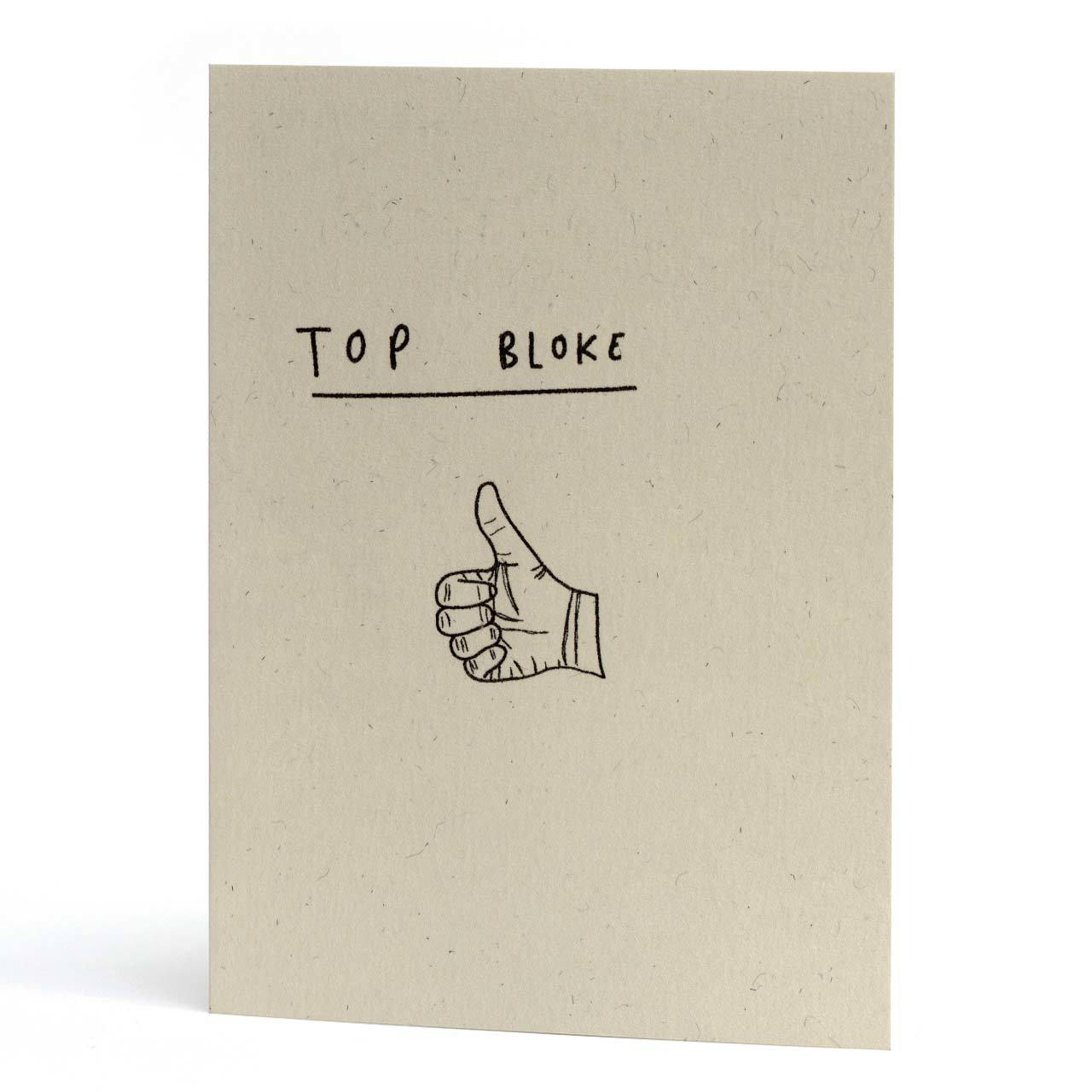 Top Bloke Greeting Card