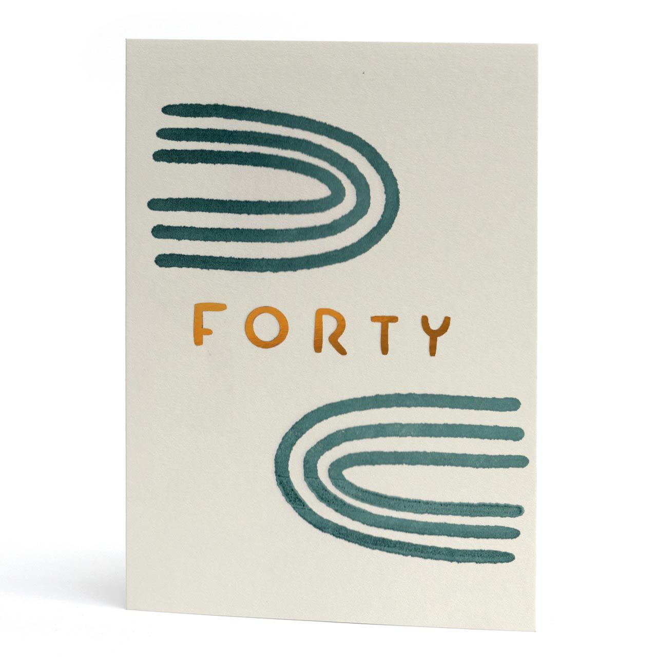 Forty Copper Foil Letterpress Birthday Card