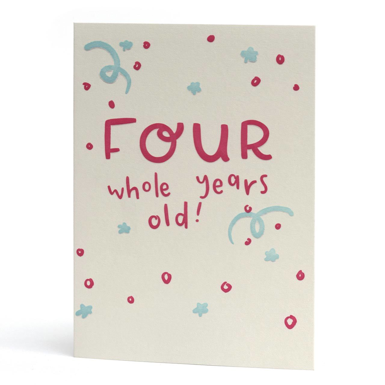 Four Whole Years Old Letterpress Birthday Card