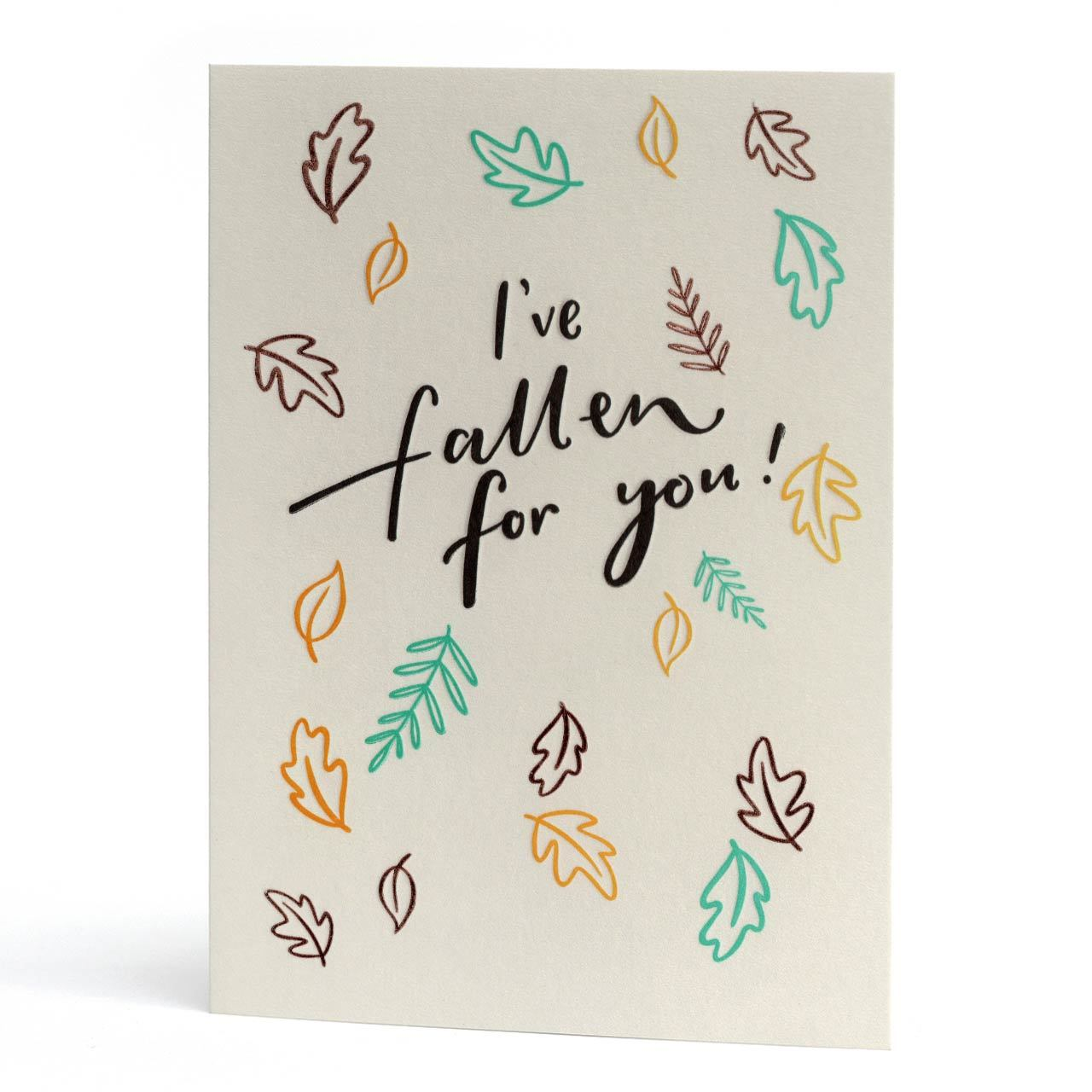 I've Fallen for You Foil Letterpress Greeting Card