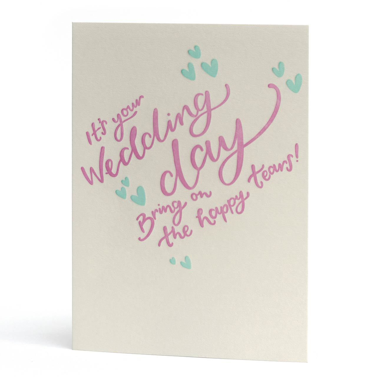 Happy Tears Wedding Day Letterpress Greeting Card