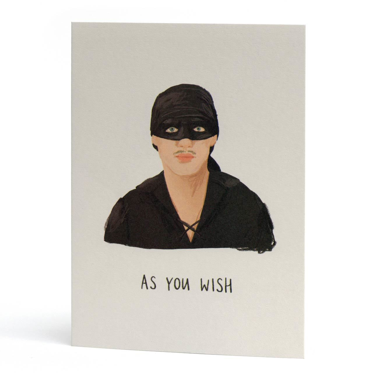 As You Wish Princess Bride Greeting Card