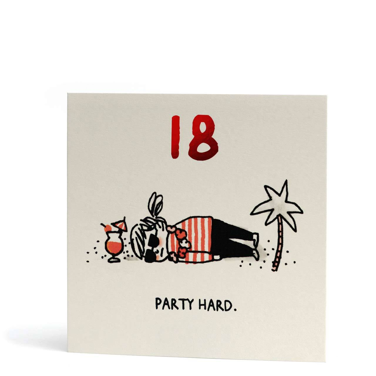 Party Hard 18th Birthday Red Foil Greeting Card