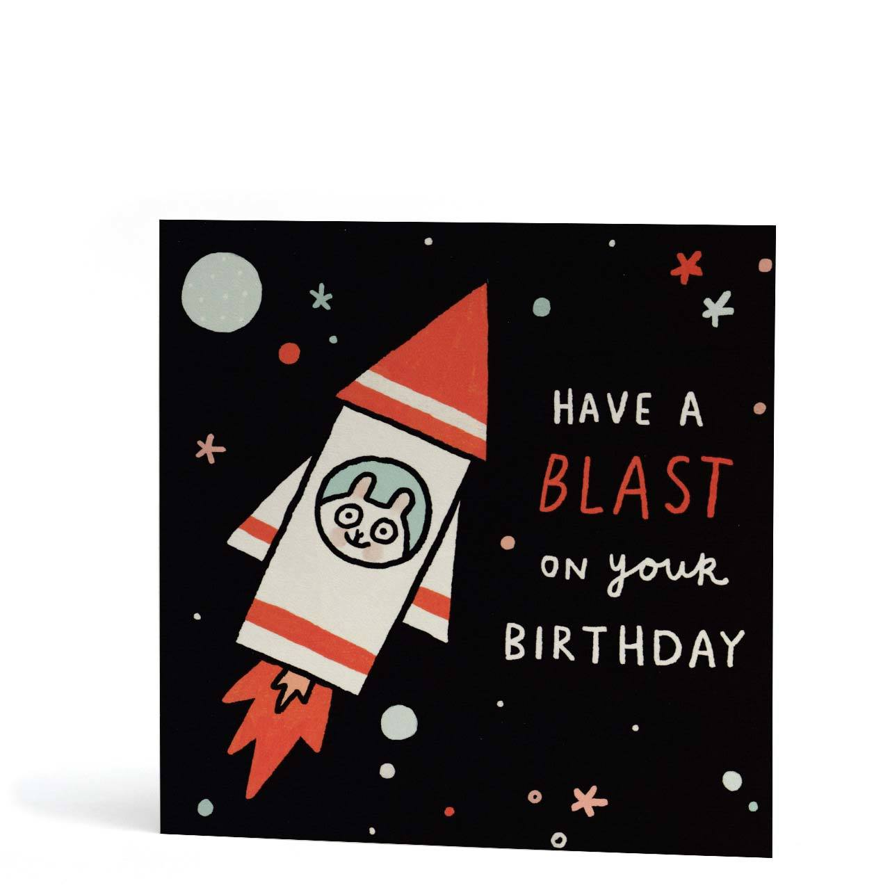 Have A Blast On Your Birthday Greeting Card