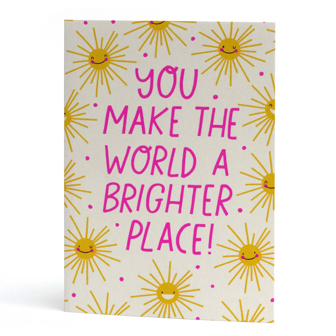You Make The World A Brighter Place Neon Greeting Card
