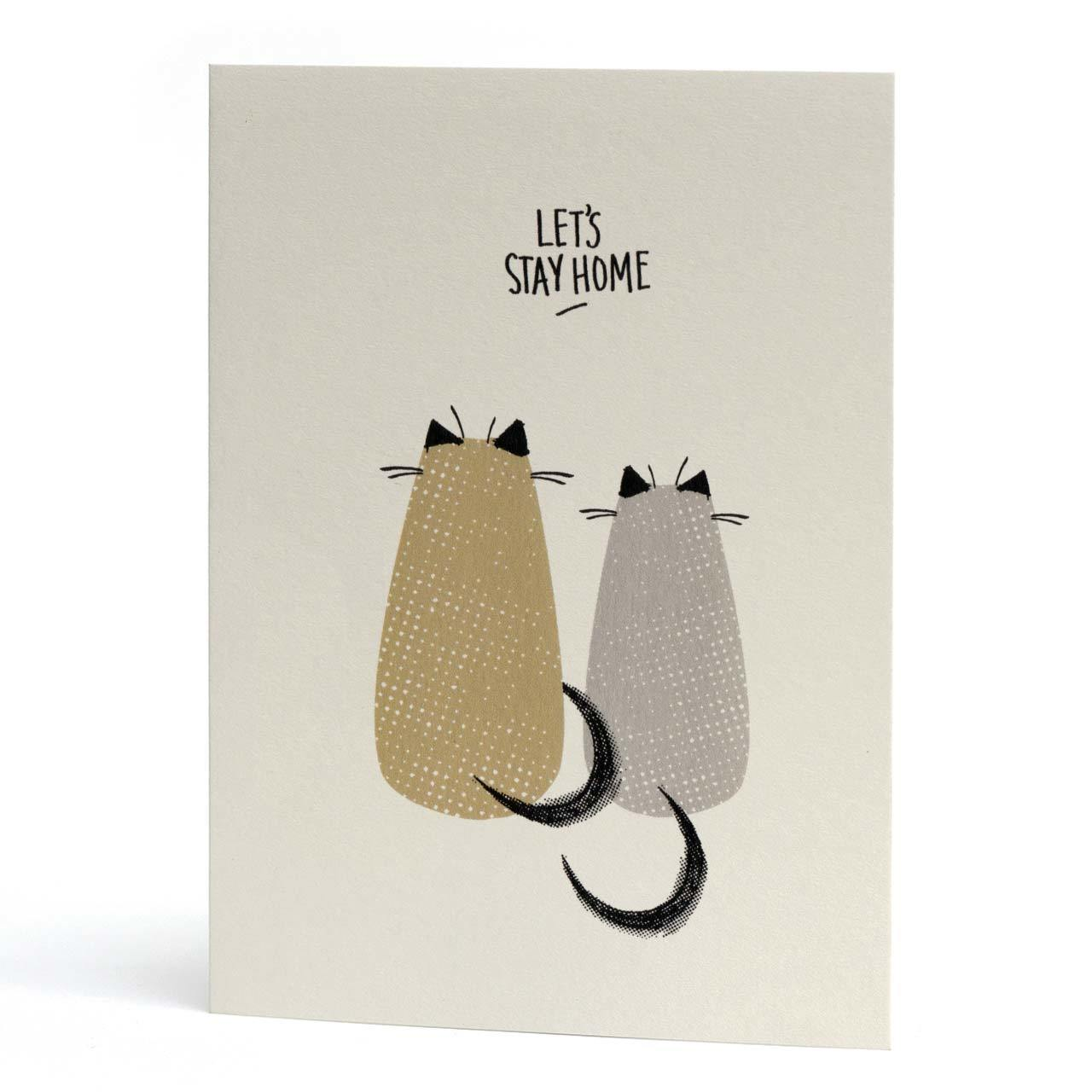 Let's Stay Home Cats Greeting Card