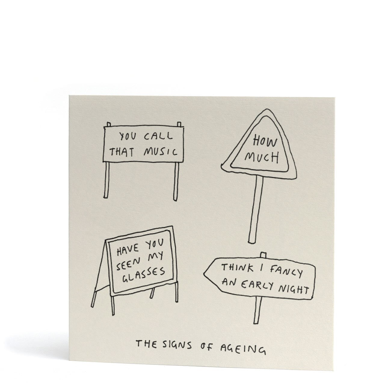 The Signs of Ageing Greeting Card