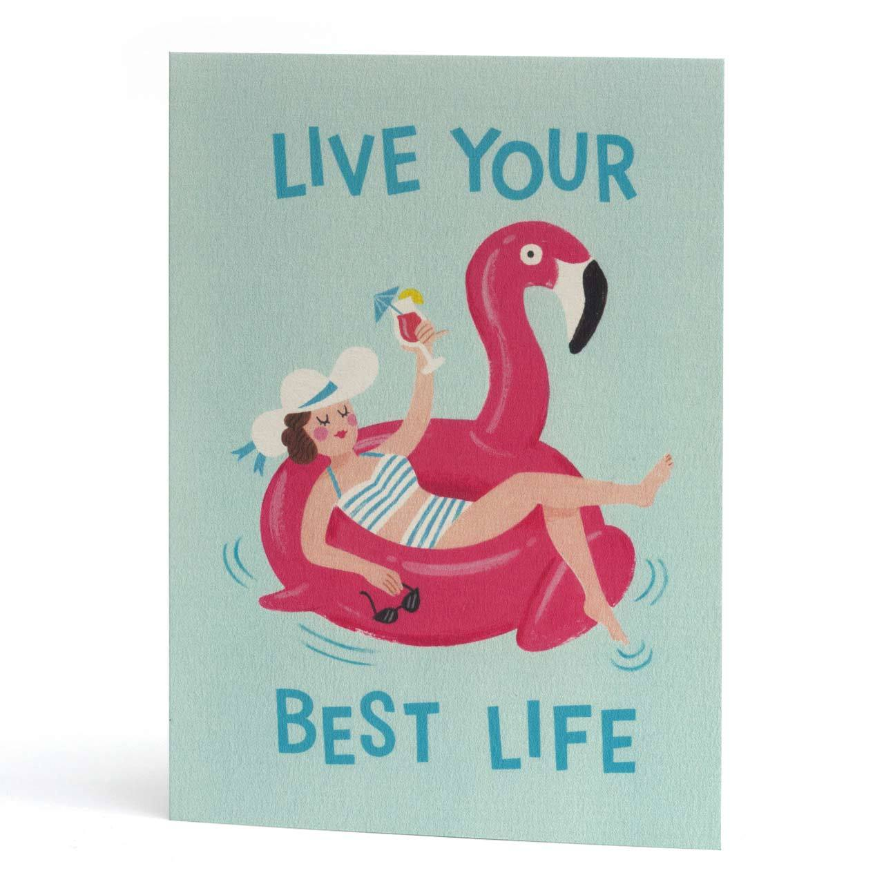 Live Your Best Life Greeting Card