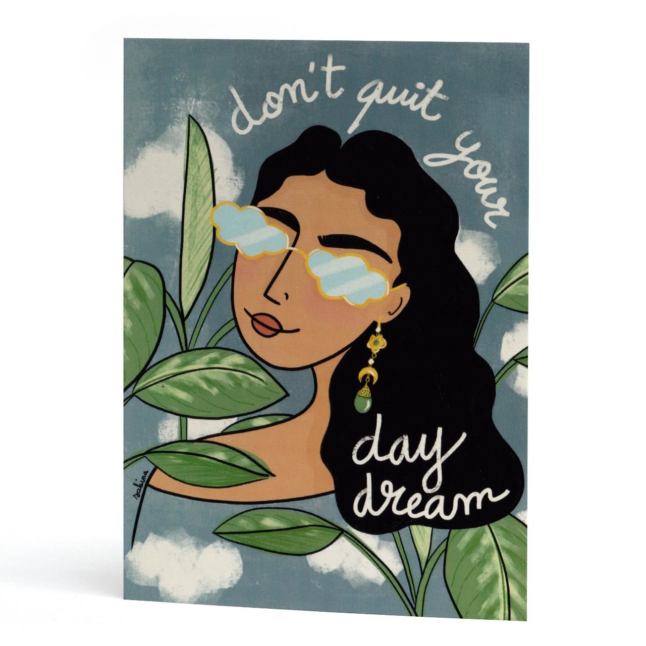 Don't Quit Your Daydream Motivational Card