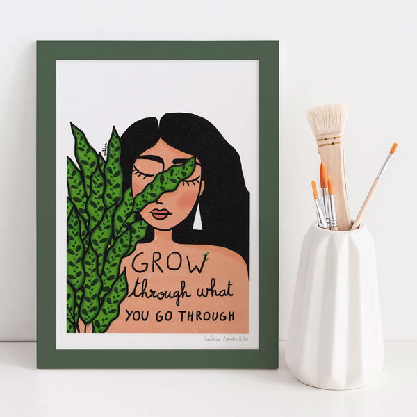Grow Through What You Go Through A4 Art Print