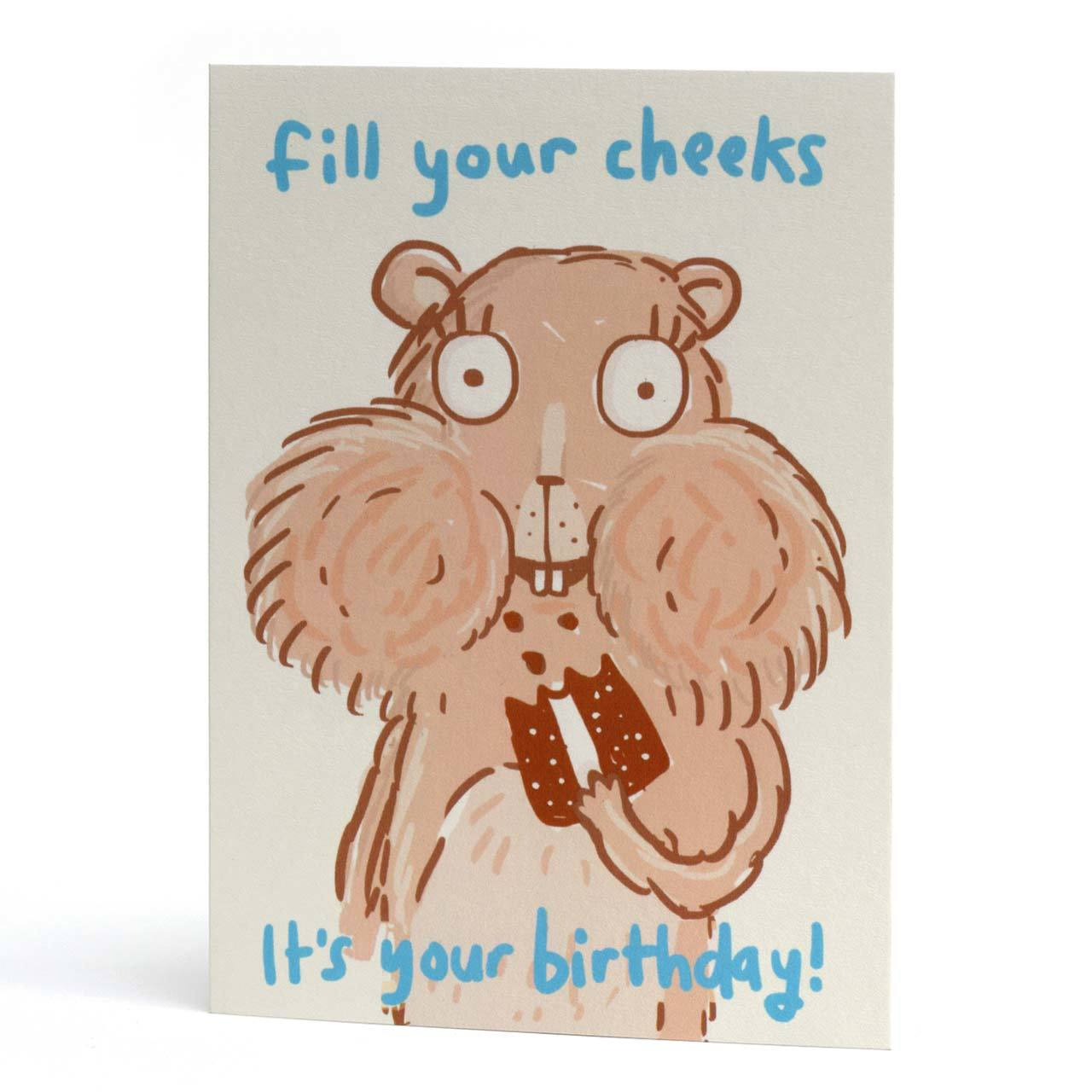 Fill Your Cheeks Birthday Greeting Card