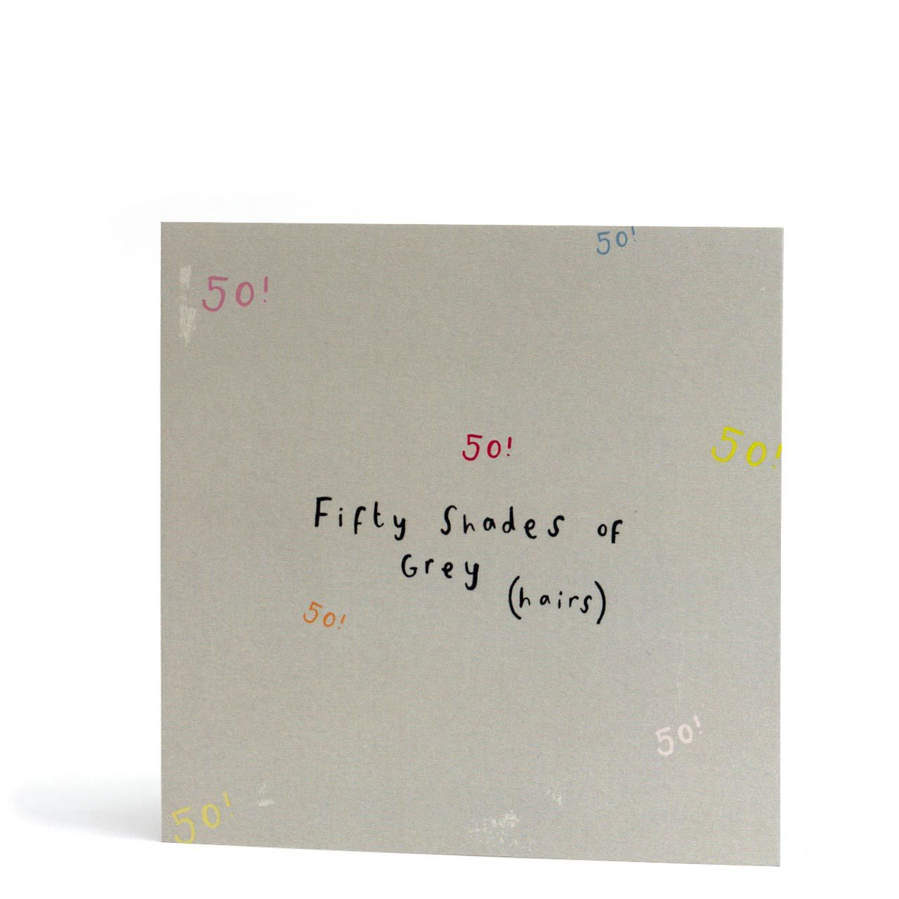 Fifty Shades of Grey (Hairs) Greeting Card