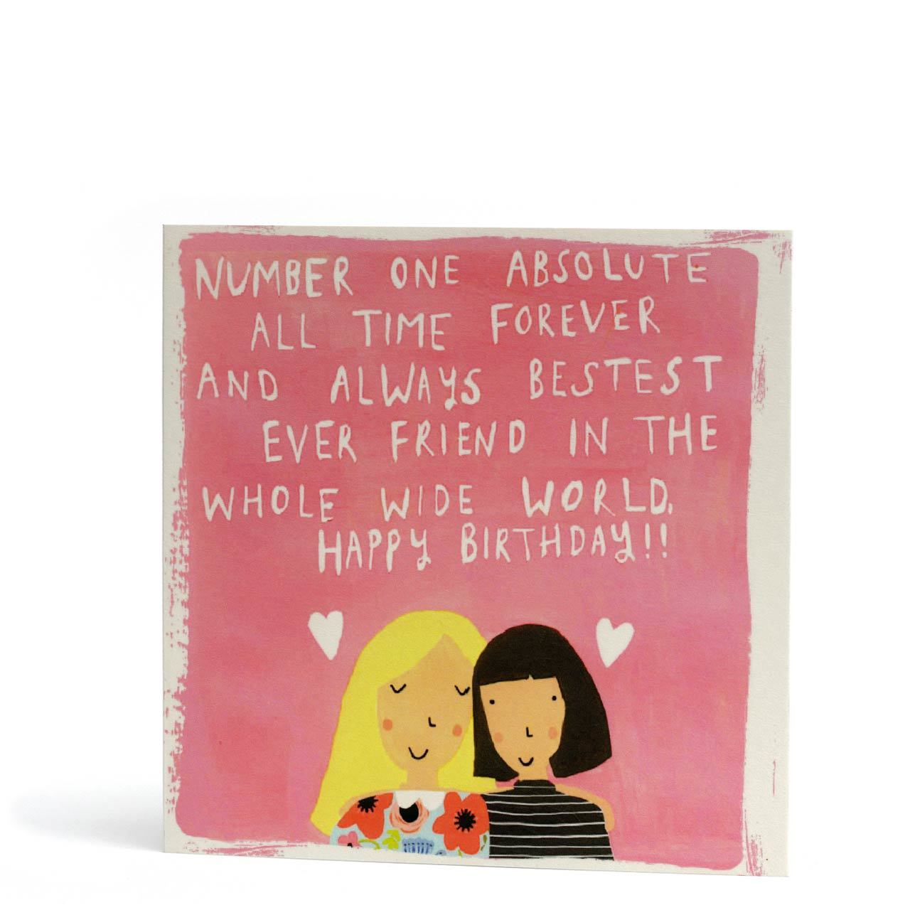 Happy Birthday Bestest Friend Greeting Card