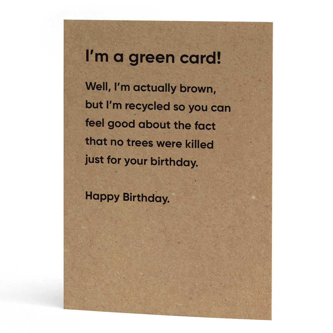 I'm a Green Card Birthday Card