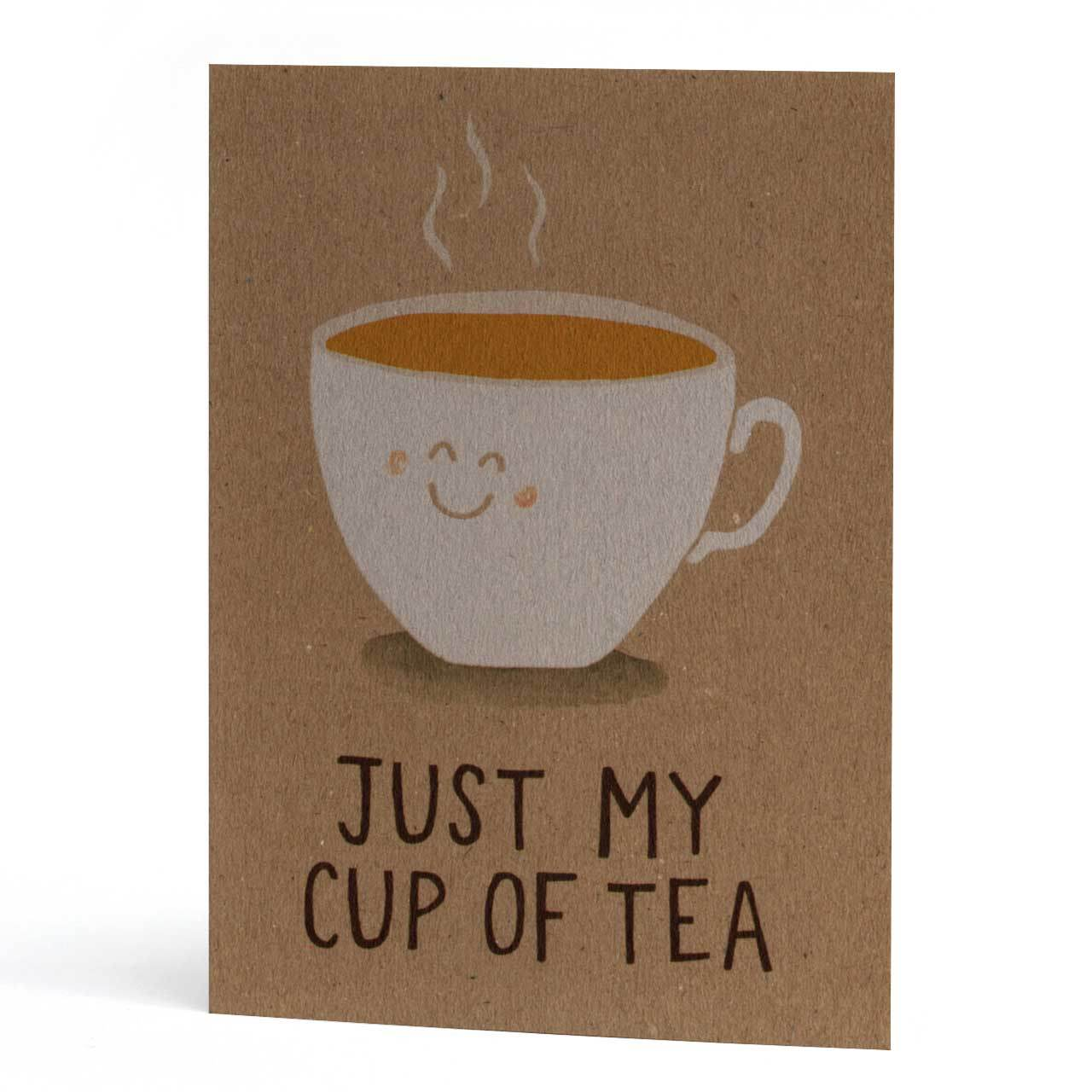 Just My Cup of Tea Greeting Card