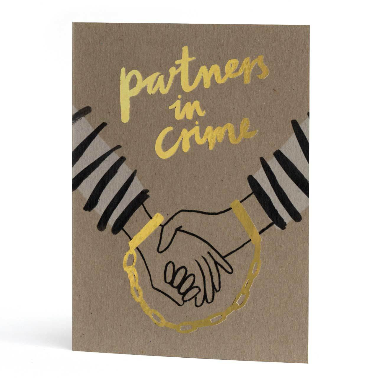 Partners in Crime Gold Foil Greeting Card