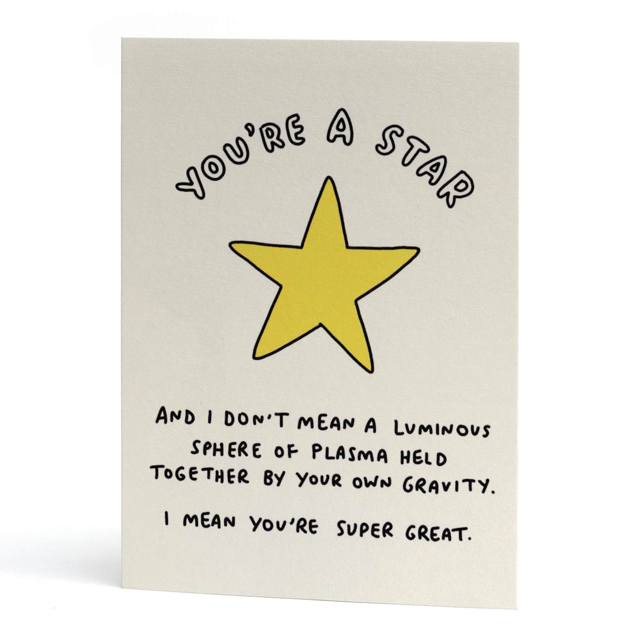 You're A (Super Great) Star Greeting Card
