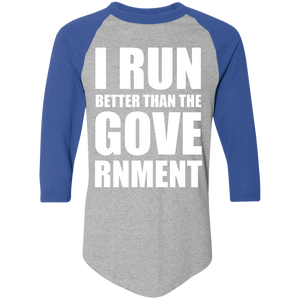 I RUN BETTER - Raglan Jersey