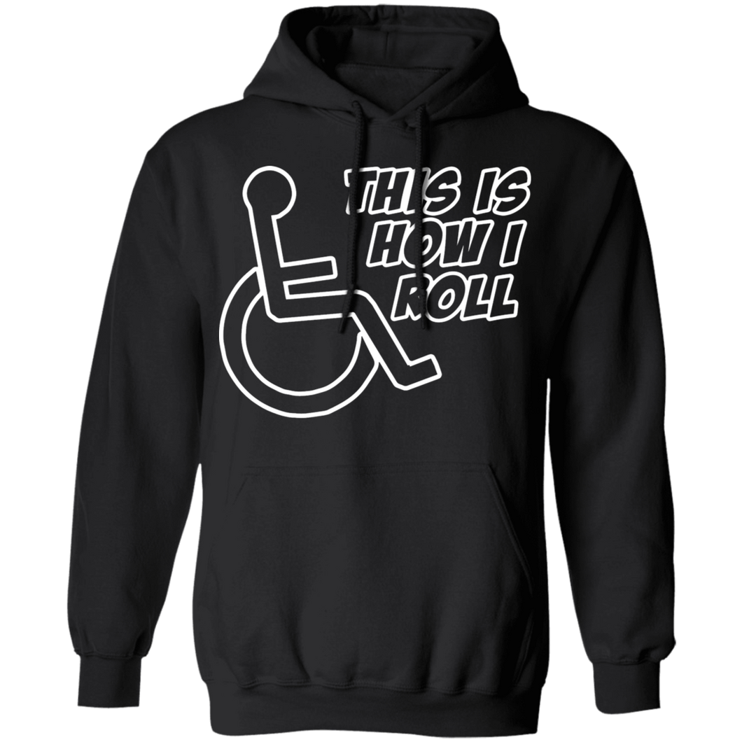 THIS IS HOW I ROLL - Hoodie