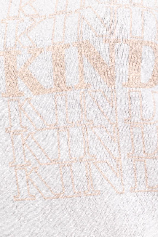 """Be Kind"" White T Shirt with Rolled Sleeves"