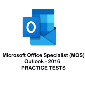 MS Outlook Certification 2016 Practice Tests