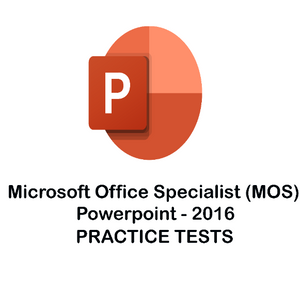 MS PowerPoint Certification 2016 Practice Tests