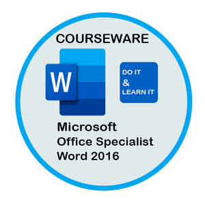 Courseware: Exam 77-725:  Word 2016