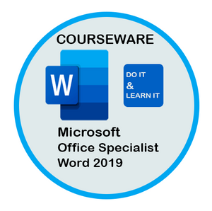 Courseware: Exam MO-100:  Word 2019/365 Associate