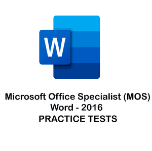 MS Word 2016 Certification Practice Tests
