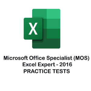 MS Excel Expert Certification - 2016 Practice Tests