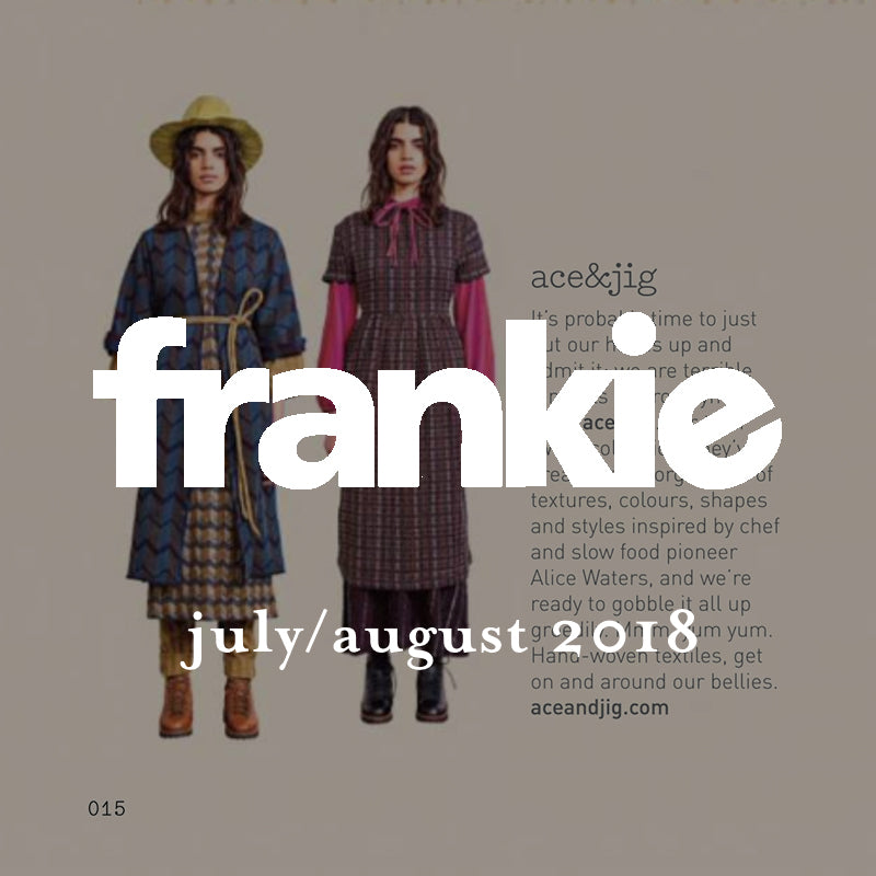 ace&jig in frankie, july/august 2018 press