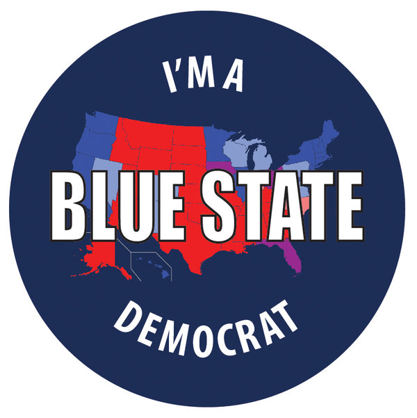 I'm a Blue State Democrat Pin
