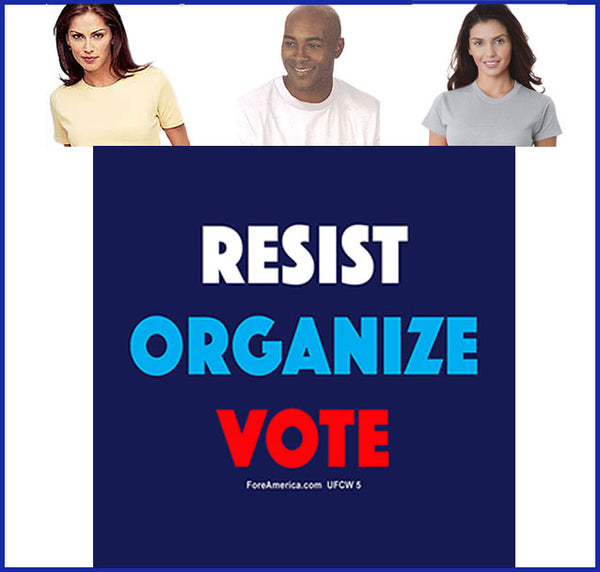 Resist, Organize, Vote Tee