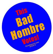 This Bad Hombre Votes Pin