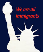 We Are All Immigrants (Tote)