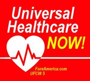Universal Healthcare NOW (Tote)