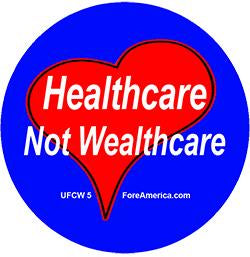 Healthcare Not Wealthcare Pin