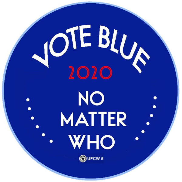 Vote Blue No Matter Who Pin