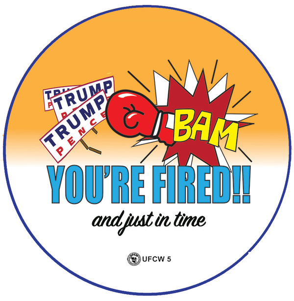 BAM You're Fired Pin
