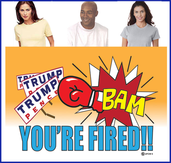 BAM You're Fired Tee