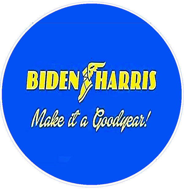 Biden-Harris Make It A Goodyear!