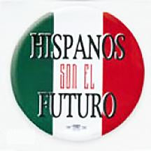 Hispanos Son El Futuro Pin