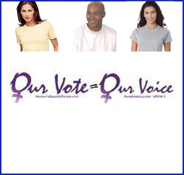 Our Vote = Our Voice Tee