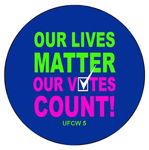 Our Lives Matter, Our Voices Count Pin