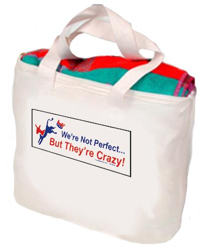 We're Not Perfect, But They're Crazy Tote